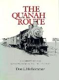Quanah Route A History of the Quanah, Acme & Pacific Railway