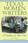 Texas Women Writers: A Tradition of Their Own