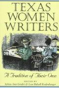 Texas Women Writers A Tradition of Their Own