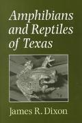 Amphibians and Reptiles of Texas With Keys, Taxonomic Synopses, Bibliography, and Distributi...