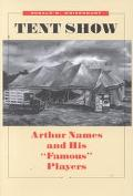 Tent Show Arthur Names and His