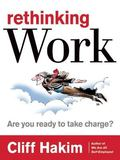 Rethinking Work: Are You Ready to Take Charge?