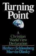 Turning Point A Christian Worldview Declaration