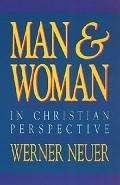 Man and Woman in Christian Perspective