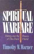Spiritual Warfare Victory over the Powers of This Dark World