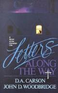 Letters Along the Way A Novel of the Christian Life