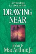 Drawing Near - John F. MacArthur - Hardcover