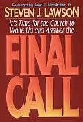 Final Call: It's Time for the Church to Wake up and Answer the Call!