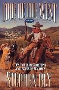 It's Your Misfortune and None of My Own - Stephen Bly - Paperback