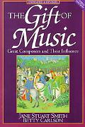 Gift of Music Great Composers and Their Influence