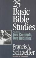 25 Basic Bible Studies Including Two Contents Two Realities