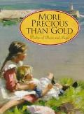 More Precious Than Gold Psalms of Praise and Hope