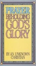 Prayer: Beholding God's Glory