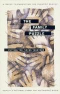 Family Puzzle: Putting the Pieces Together: A Guide to Parenting the Blended Family