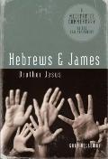 Hebrews and James: Brother Jesus