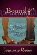 Bound and Determined : Christian Men and Women in Partnership