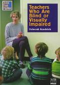Teachers Who Are Blind or Visually Impaired