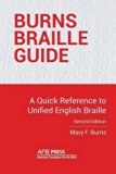 Burns Braille Guide: A Quick Reference to Unified English Braille