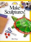 Make Sculptures!