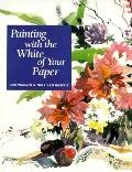 Painting with the White of Your Paper - Judi Wagner - Hardcover