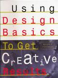 Using Design Basics to Get Creative Results