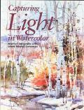 Capturing Light in Watercolor - Marilyn Simandle - Hardcover