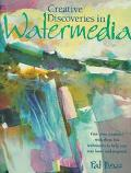 Creative Discoveries in Watermedia
