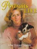 Portraits from Life in 29 Steps - John Howard Sanden - Hardcover - 1 ED