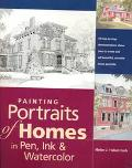 Painting Portraits of Homes in Pen, Ink and Watercolor - Helen J. Haberstroh - Paperback
