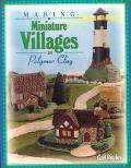 Making Miniature Villages in Polymer Clay - Gail Ritchey - Paperback