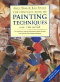 Complete Book of Painting Techniques for the Home