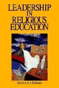 Leadership in Religious Education A Prehensive Model
