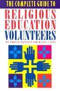 Complete Guide to Religious Education Volunteers