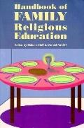 Handbook of Family Religious Education