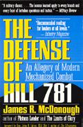 Defense of Hill 781 An Allegory of Modern Mechanized Combat