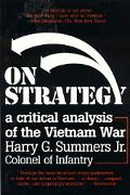 On Strategy A Critical Analysis of the Vietnam War