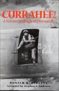 Currahee!; A Srceaming Eagle at Normandy - Donald R. Burgett - Hardcover