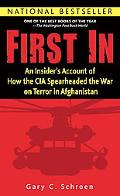 First in An Insider's Account of How the CIA Spearheaded the War on Terror in Afghanistan