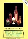 Collectors Encyclopedia of Roseville Pottery: Second Series - Sharon Huxford - Hardcover
