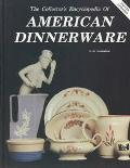 Collector's Encyclopedia of American Dinnerware