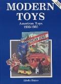 Modern Toys American Toys 1930-1980