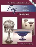 Collector's Encyclopedia of Fry Glassware