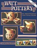 Watt Pottery An Identification and Value Guide
