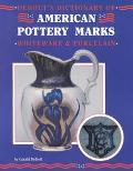 Dictionary of American Pottery Marks - Gerald Gerald DeBolt - Paperback