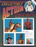 Collectible Action Figures: Identification & Value Guide