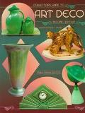 Collector's Guide to Art Deco Identification & Values