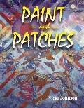 Paint and Patches: Painting on Fabric with Pigments