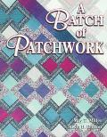A Batch of Patchwork: Beyond the Quilting Bee: 12 Easy quilts to make with Friends