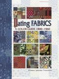 Dating Fabrics A Color Guide 1800-1960