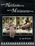Heirloom Miniatures - Tina M. Gravatt - Paperback